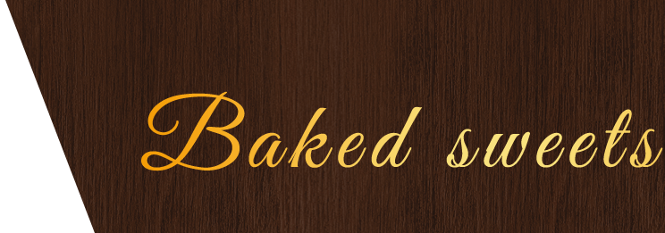Baked sweets